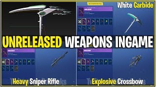 *NEW* Fortnite: LEAKED UNRELEASED WEAPONS IN-GAME! | (Explosive Crossbow,Sniper,White Omega/Carbide)