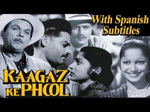 Kaagaz Ke Phool Película completa con subtítulos en español | Kaagaz Ke Phool with Spanish Subtitles