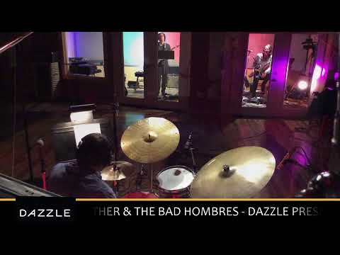 DAZZLE PRESENTS - John Gunther & the Bad Hombres