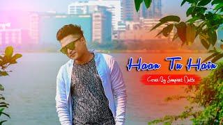 Haan Tu Hai | Sampreet Dutta | JO KHWABO KHAYALO MAI | Jannat | Emraan Hashmi | Cover Song