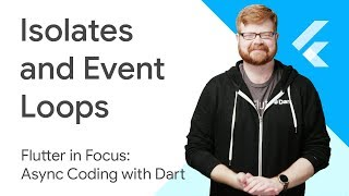 Isolates_and_Event_Loops-Flutter_in_Focus