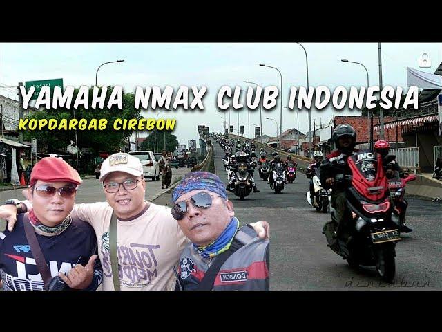 YAMAHA NMAX CLUB INDONESIA [ kopdargab cirebon ]