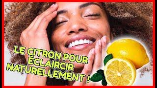 Voici comment blanchir la peau naturellement avec du citron