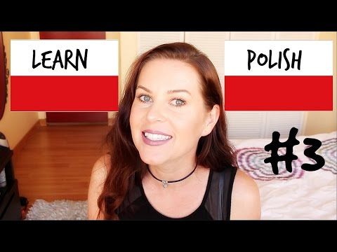 POLISH // Basic Words + Phrases #3