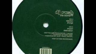 DJ Rush - Ejection (The Bomb EP)