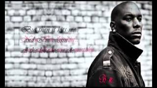 Tyrese - How you gonna act like that with lyrics
