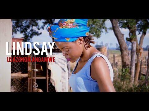 Lindsay Usazondikangamwe Official videodir by BleswynKaysfilms0733 528 438  0775 756 049