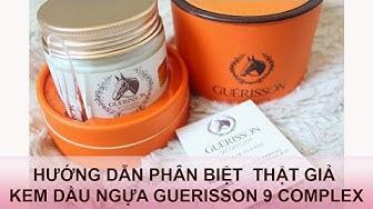 Giới thiệu và phân biệt kem dưỡng da dầu ngựa Guerisson Claires 9 complex thật giả