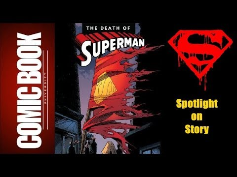 Spotlight on Story - Death of Superman | COMIC BOOK UNIVERSITY