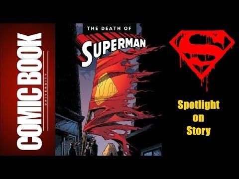 Spotlight on Story - Death of Superman | COMIC BOOK UNIVERSITY