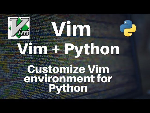 Vim: Setting up Vim for Python development