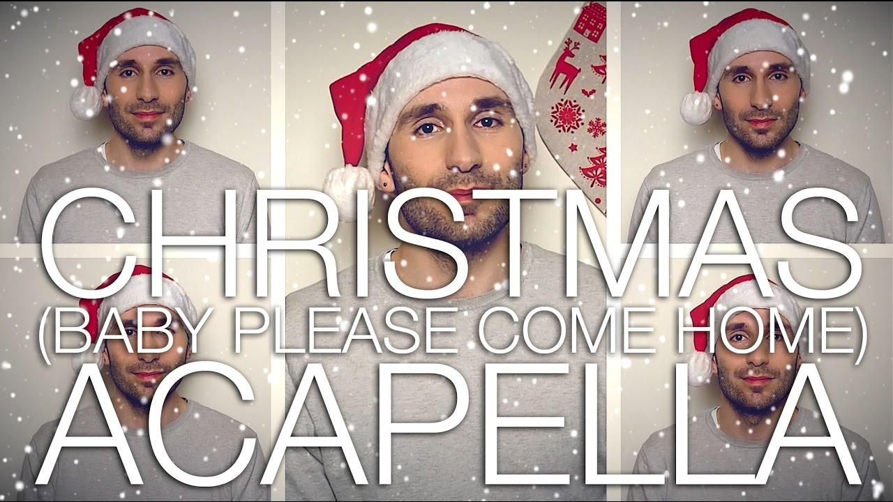 CHRISTMAS (BABY PLEASE COME HOME) - MARIAH CAREY [ACAPELLA COVER ...