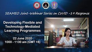 [Webinar] Developing Flexible and Technology-Mediated Learning Programmes (22June 10am GMT+8)