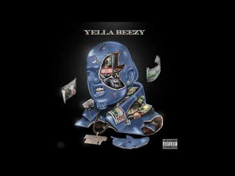 "Yella Beezy - ""Trust"" (Official Audio)"