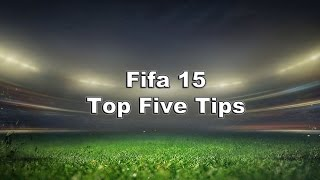 Fifa 15 Top 5 Tips: Win Division 1 (1000 Subs/Face Reveal)