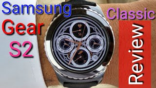 Samsung Gear S2 Classic Review 2017 🔥🔥🔥🔥🔥