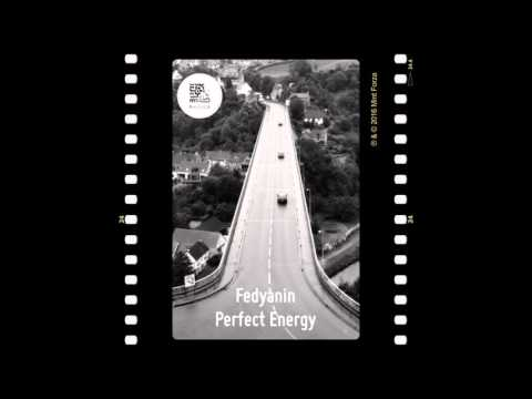 Fedyanin - Perfect Energy (The Mint Frame of Mind Mix)