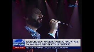 Josh Groban, nambighani ng Pinoy fans sa kanyang Bridges tour concert