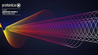 Protonica - Assorted Waves 3 (DJ set)●ૐ●•  •