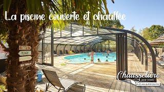 Piscine couverte et chauffée   Camping du Lac de la Chausselière***