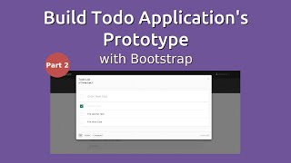 Build Todo Application's Prototype with Bootstrap - Part 2