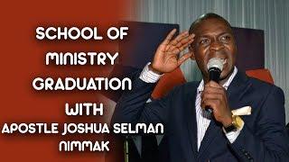 Download Video THE POWER OF PREPARATION SCHOOL OF MINISTRY GRADUATION WITH APOSTLE JOSHUA SELMAN NIMMAK MP3 3GP MP4