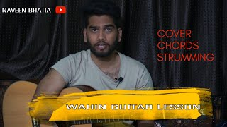 Wahin Mohit Gaur  Cover with Easy Chords & Strumming  Guitar Lession