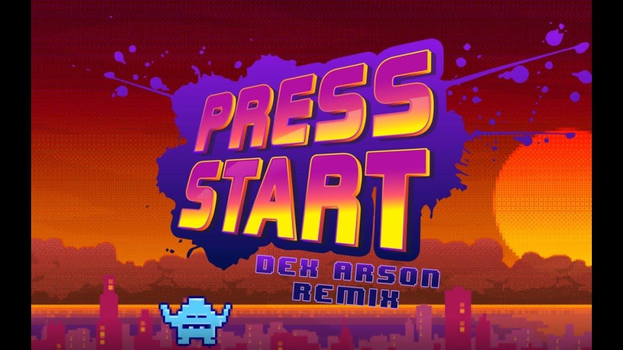 Download MDK - Press Start ( Dex Arson Remix )