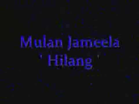 Mulan Jameela - Hilang (edit with lyric)