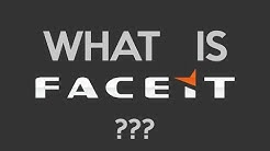 What Is FACEIT?