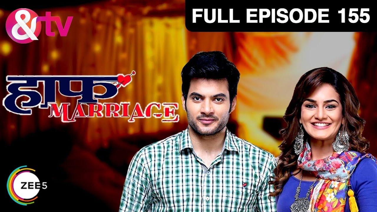 Download Half Marriage   हाफ मॅरेज   Full Epi - 155   Tarun Mahilani, Priyanka Purohit   &TV