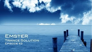 Best Trance & Progressive Mix 2013 - Emster Trance Solution Episode 43