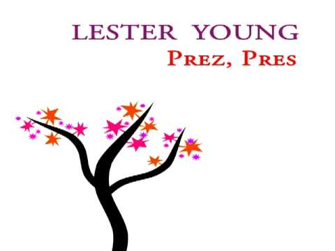 Lester Young - Up n' adam