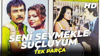 Seni Sevmekle Suçluyum | Meral Zeren Eski Türk Filmi Full İzle