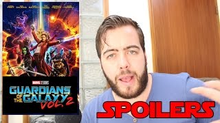 Guardians Of The Galaxy Vol.  2 Movie Review *Spoilers*