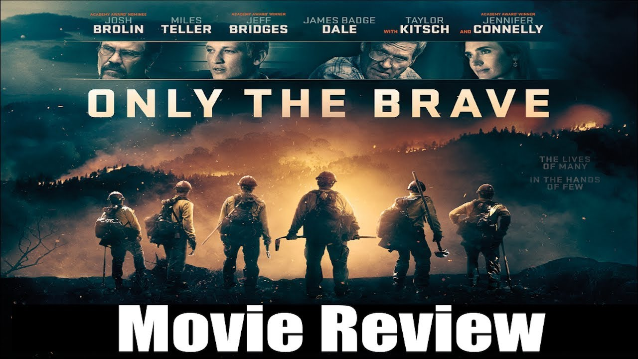 ONLY THE BRAVE Movie Review (Spoilers) | Chasing Cinema