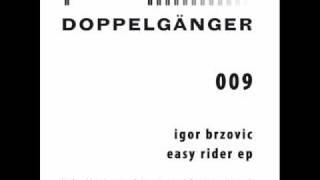Igor Brzovic - Easy Rider (Vladimir Corbin