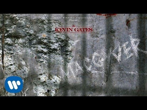 Kevin Gates - McGyver [Official Audio]