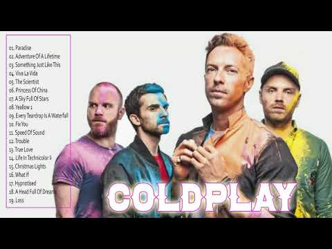 Coldplay Greatest Hits Full Album - Lagu Coldplay Terbaru 2018