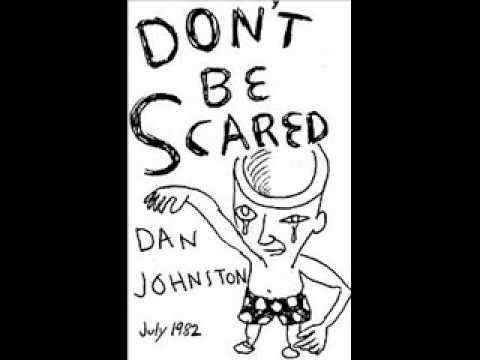Daniel Johnston - Loner