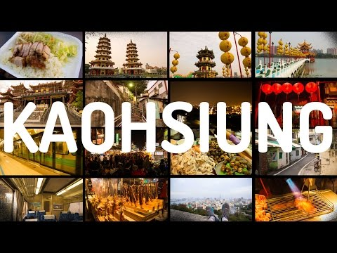 My Kaohsiung Travel Experience