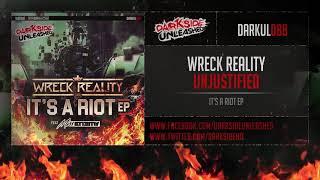 Wreck Reality - Unjustified