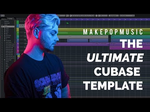 The ULTIMATE Production Template for Cubase