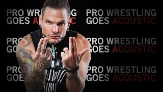 Jeff Hardy WWE Theme Song (WWE Acoustic Cover) - Pro Wrestling Goes Acoustic