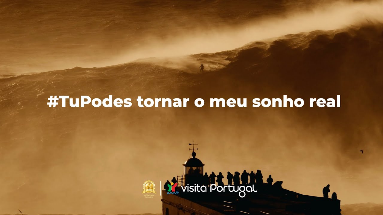 Visita Portugal. #TuPodes tornar o meu sonho real