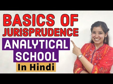 Basics Of Jurisprudence | Analytical School - Bentham & Austin | Legal Classes Online In Hindi