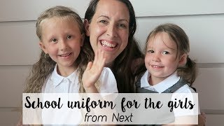SCHOOL UNIFORM FROM NEXT | TRY ON WITH THE GIRLS #AD