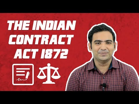 The Indian Contract Act 1872 Part 1 By Advocate Sanyog Vyas