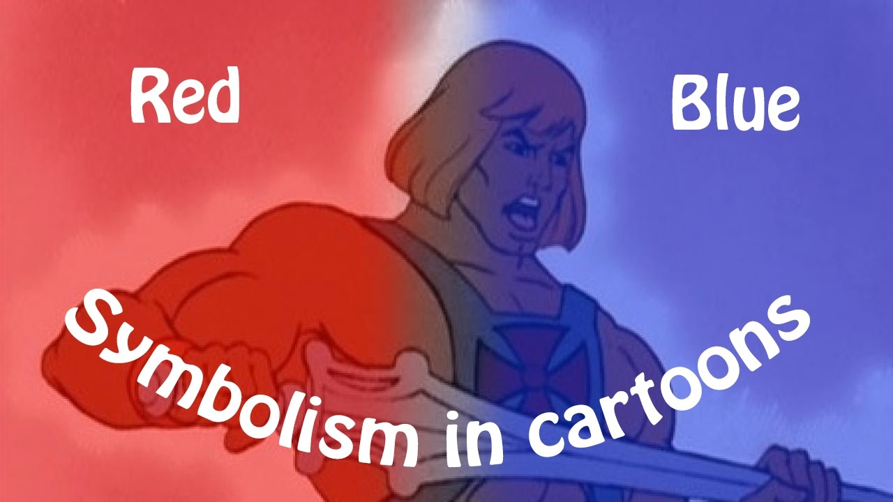 Symbolism In Cartoons Colors Red And Blue Youtube