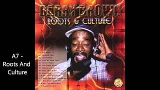 Barry Brown - Roots And Culture (Studio One LP 2002)